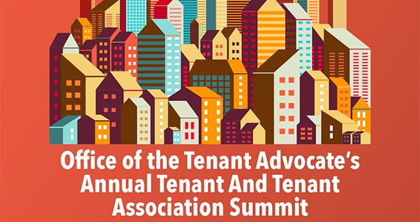 Office of the Tenant Advocate's Annual Tenant And Tenant Association Summit